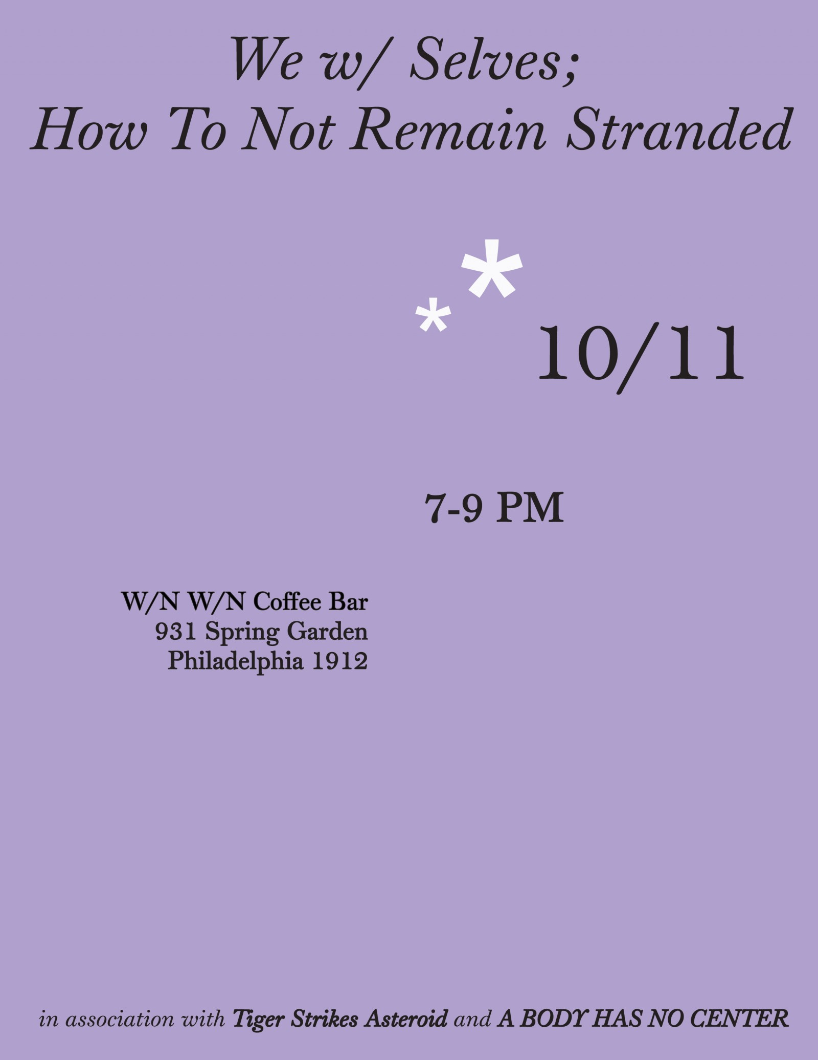 we w/ selves; how to not remain stranded